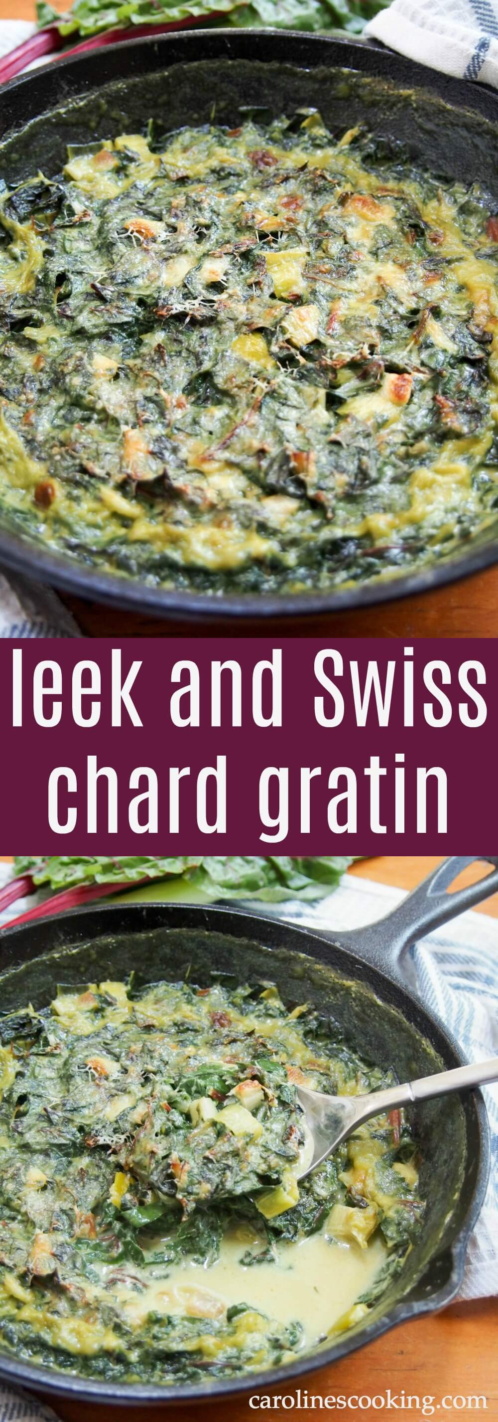 This leek and Swiss chard gratin is easy to make and wonderfully comforting, smothered in a delicious cheesy sauce. A side dish that steals the show. It also makes a great easy vegetarian lunch as well. #chard #gratin #vegetarian