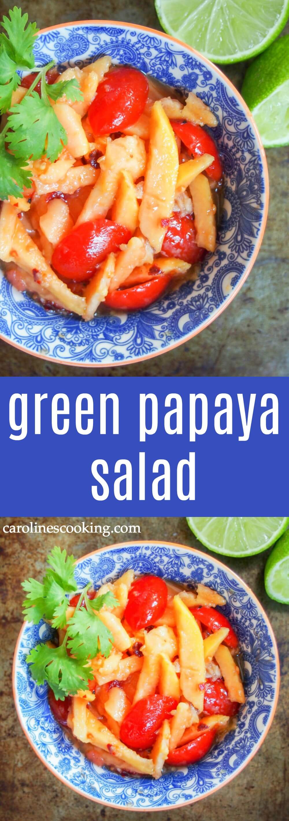 Green papaya salad is a refreshing, tasty side or appetizer with other Thai and Laos dishes. Easy to make & with great sweet-spicy-umami flavors.