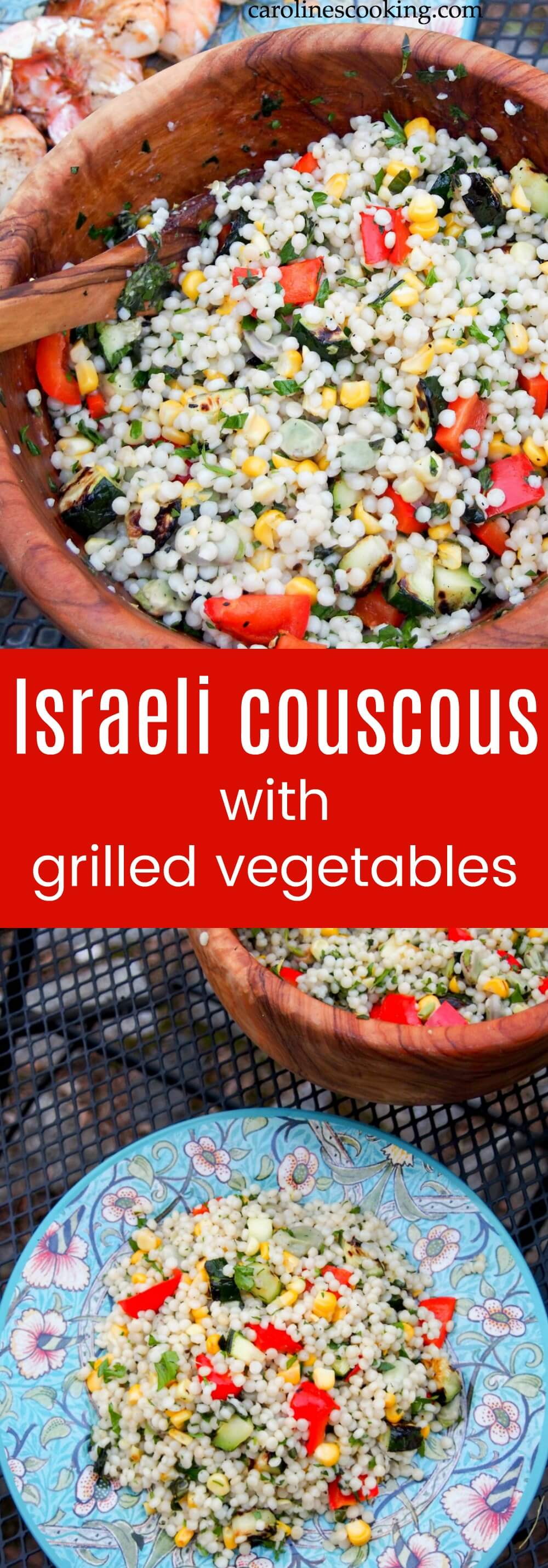Whether you're looking for a quick vegetarian meal or a flavorful side, this Israeli couscous with grilled vegetables is just the thing. Perfect summer food