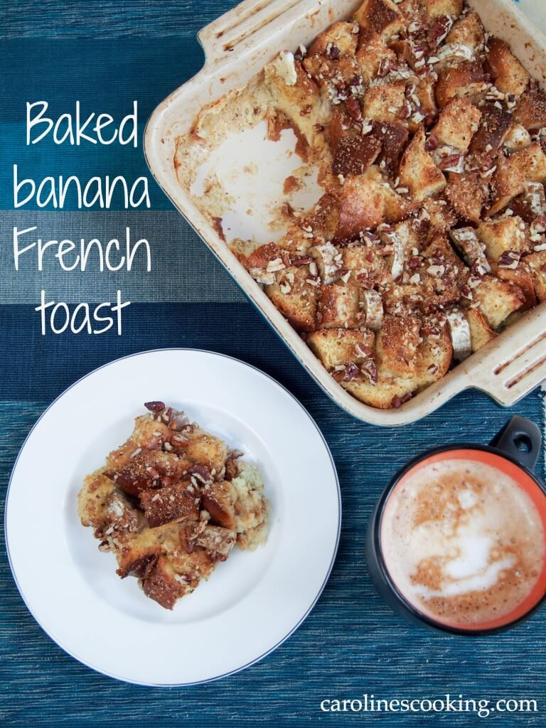 This overnight baked banana French toast is easy to make and delicious with bananas baked in and a touch of brown sugar and pecans crisped on the top. A perfect breakfast/brunch, particularly for entertaining.