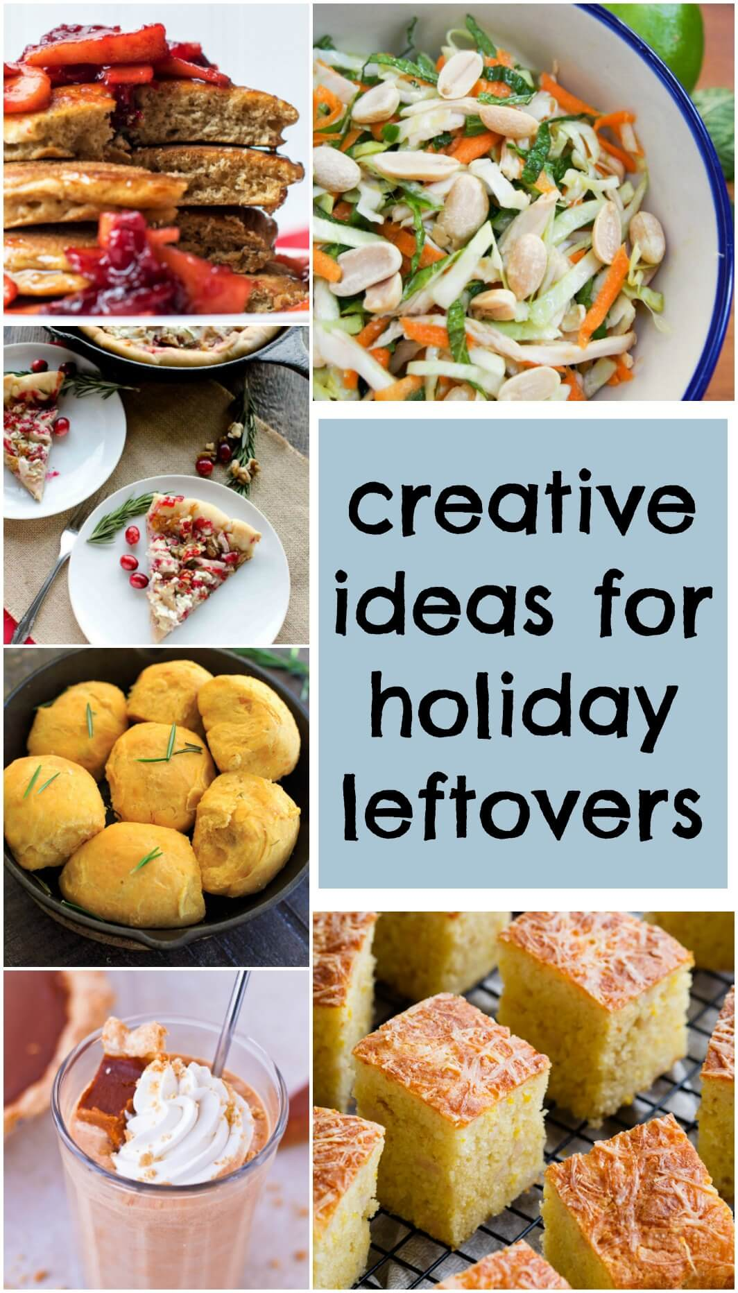 Creative ideas for holiday leftovers - fed up with turkey sandwiches? Not sure what to do with that cranberry sauce? Put your Thanksgiving leftovers / Christmas leftovers to good use with one of these delicious and creative recipes. Everything from breads to salads to pancakes using turkey, sides and even dessert! #leftovers #thanksgiving #repurposingleftovers