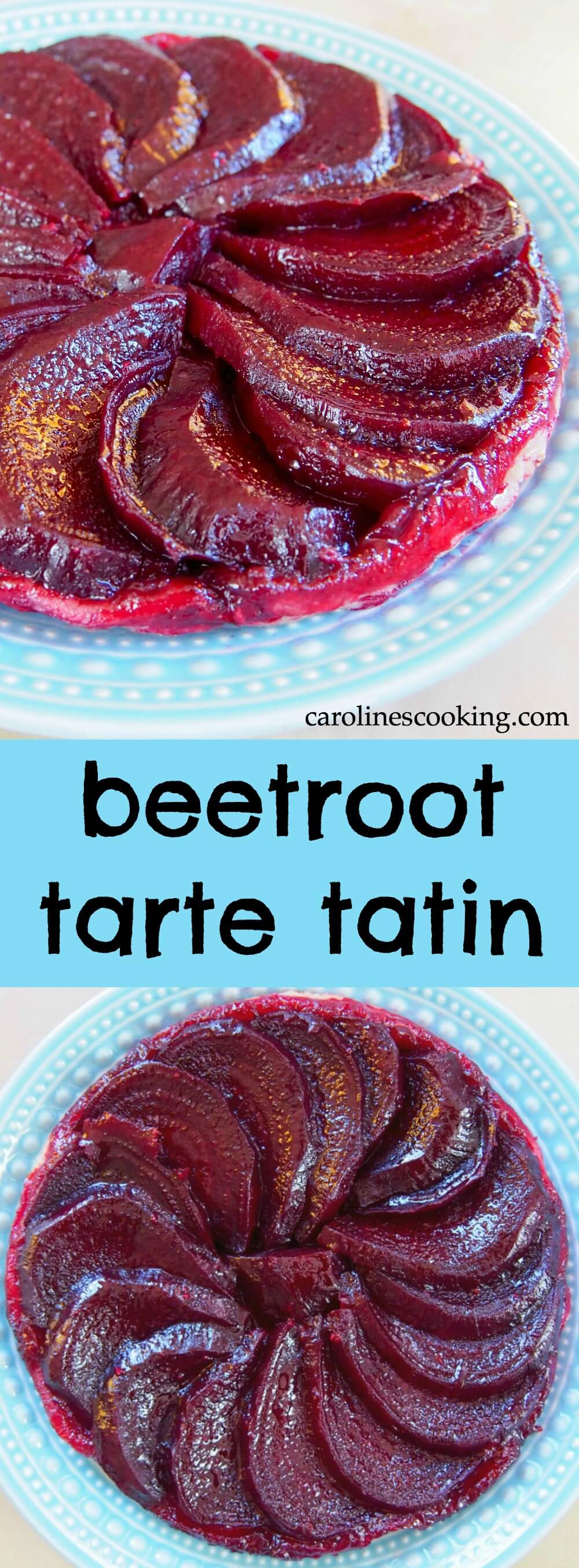 Beetroot tarte tatin (beet tarte tatin) makes an easy, tasty lunch or light meal. With a little goats cheese, the beets become slightly caramelized, the pastry crisp and the flavors are delicate & delicious.