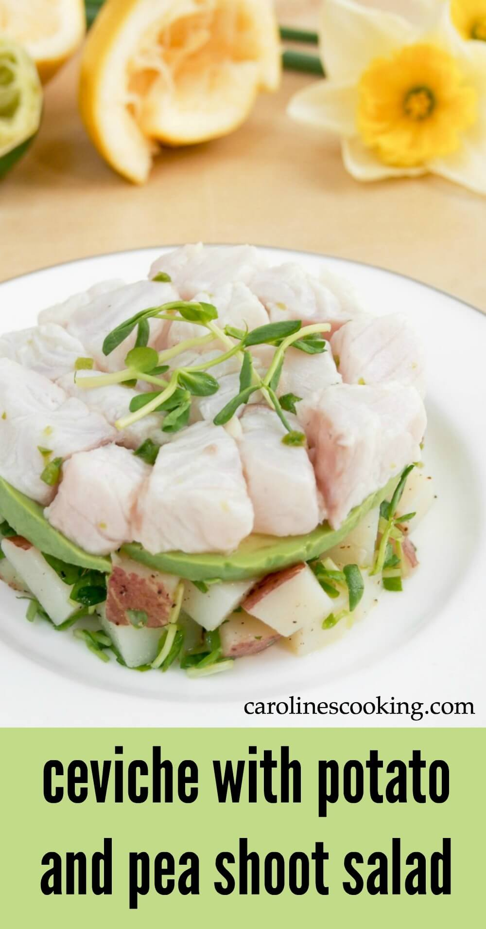 This ceviche with potato and pea shoot salad is fresh, healthy and delicious. It's easy to make and makes a great appetizer or lunch.