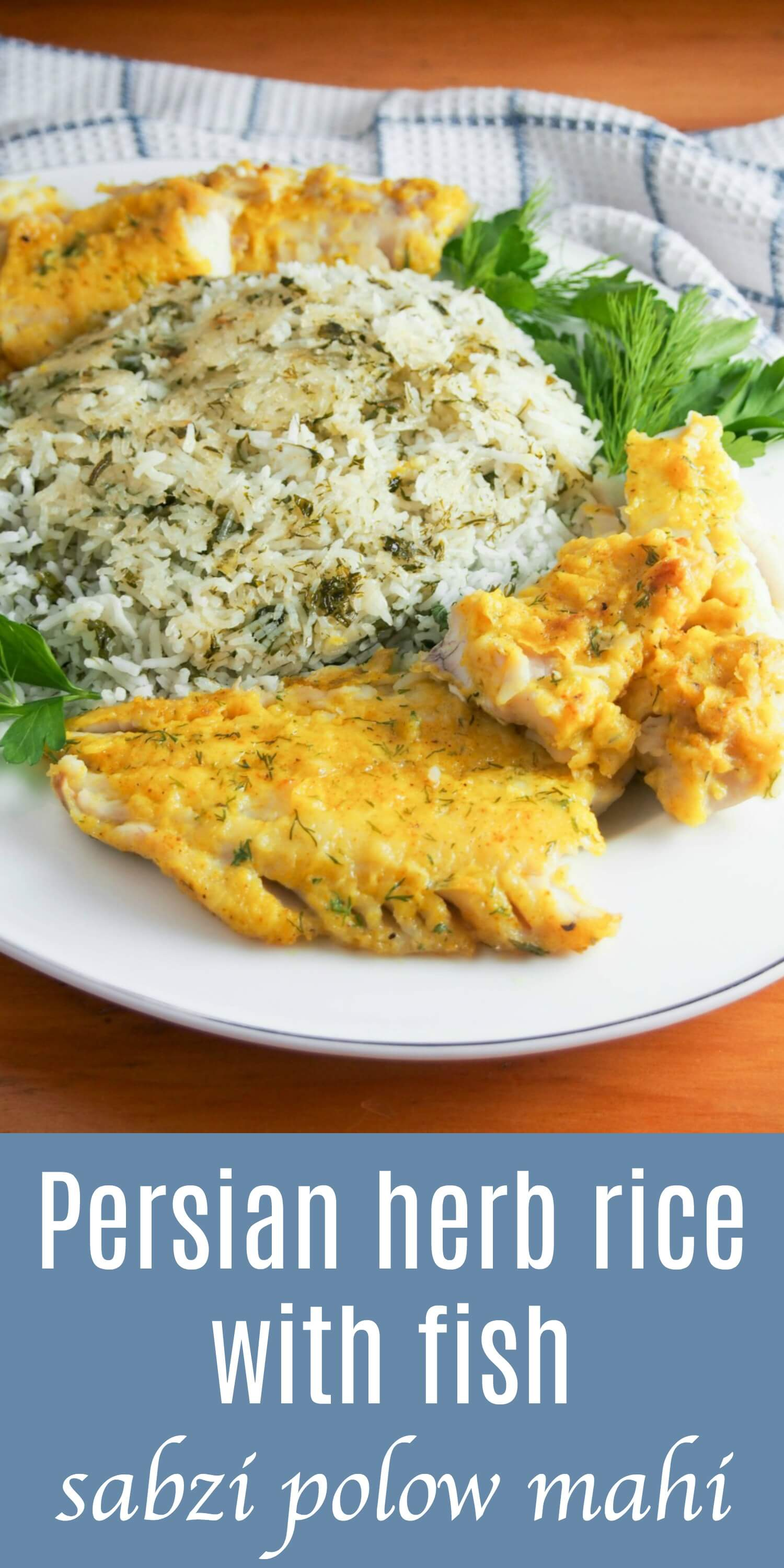 Persian herb rice with fish, 'sabzi polow mahi', is a popular dish served for Nowruz which combines some of the most symbolic foods of the celebration into a delicious, fresh and healthy meal. It's a dish that's delicious any time. #Persianfood #fish #herbs #nowruz