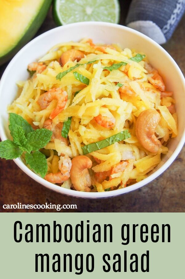 This Cambodian green mango salad is so easy to make and wonderfully fresh. Don't be put off by dried shrimp, they add a great flavor and texture to this simple, light side/appetizer perfect for summer.