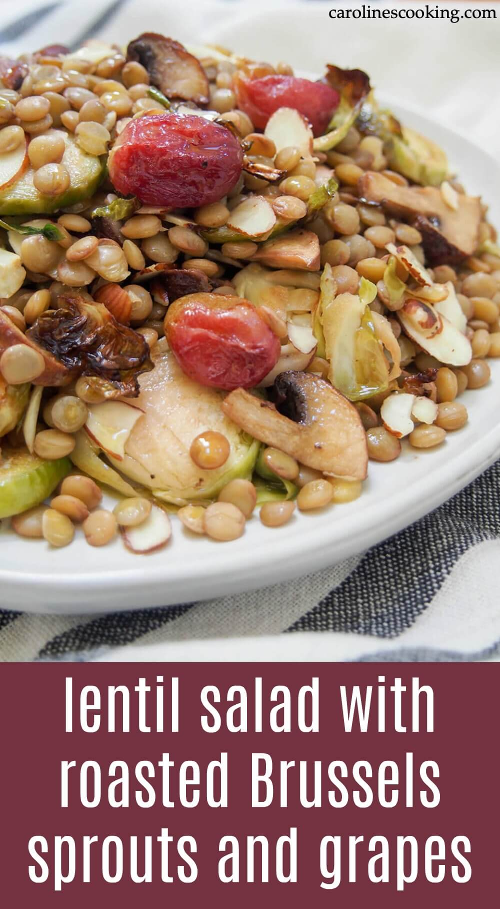 This vegan lentil salad combines earthy lentils with flavorful roasted Brussels sprouts, mushrooms and grapes. It's incredibly easy to make and so versatile in how you enjoy it - have it as a side, lunch, either warm or room temperature. Healthy delicious. #lentilsalad #vegan #roastedvegetables