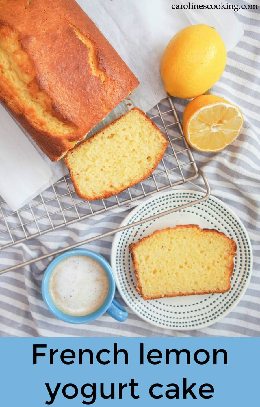 This French lemon yogurt cake is so easy to make and the result is one incredibly delicious, moist, light and flavorful loaf that works for so many occasions. It's no wonder this is on every French cook's list. #yogurtcake #lemonyogurtcake #frenchyogurtcake #easybaking
