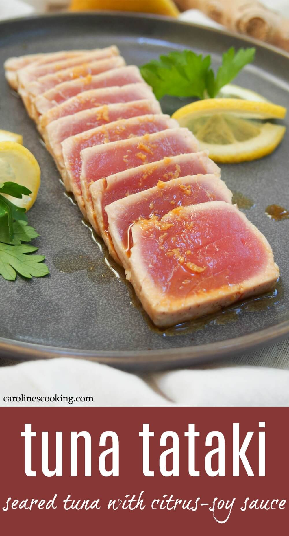 Tuna tataki is a simple Japanese dish that combines delicate, gently-seared tuna with a citrus-soy sauce, given a gentle ginger kick. It's easy to make and makes a great appetizer or component to a light bento box-style meal. #tuna #japanesefood #searedtuna #ponzu
