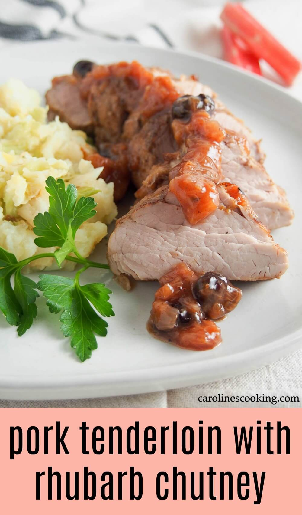 This pork tenderloin with rhubarb chutney is an elegant and easy meal. The delicious sweet-savory flavors of the chutney pair perfectly with tender pork for a quick main, perfect any night. #pork #rhubarb #roastpork #porktenderloin